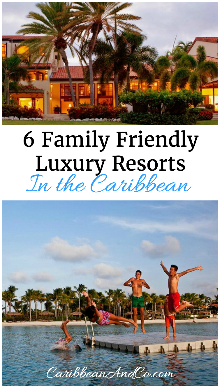 Traveling to the Caribbean for the vacation and want to stay at a family friendly luxury resort? If so, check out these six luxury hotels.