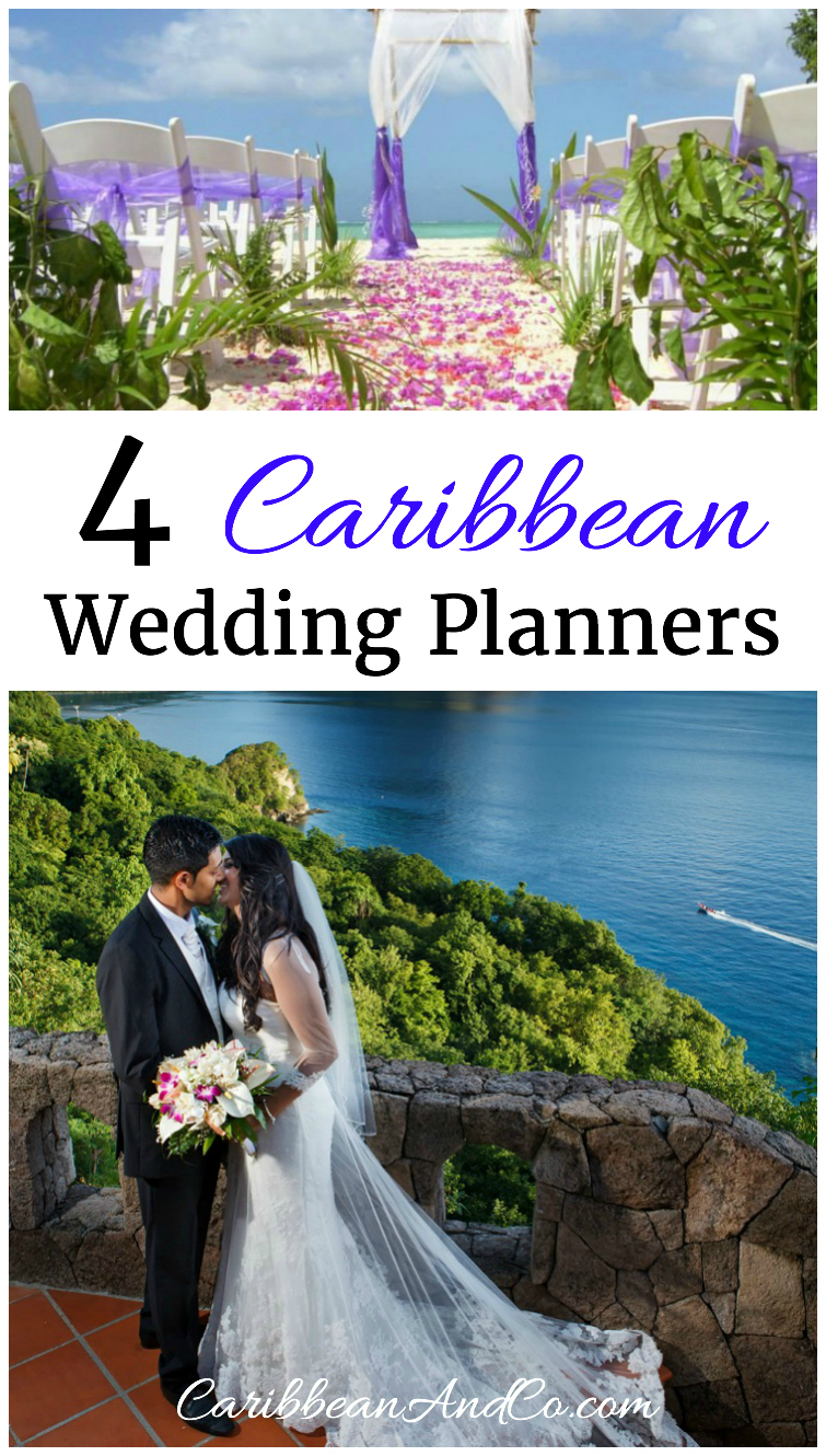 Want to get married in the Caribbean? Here are four Caribbean wedding planners to consider.