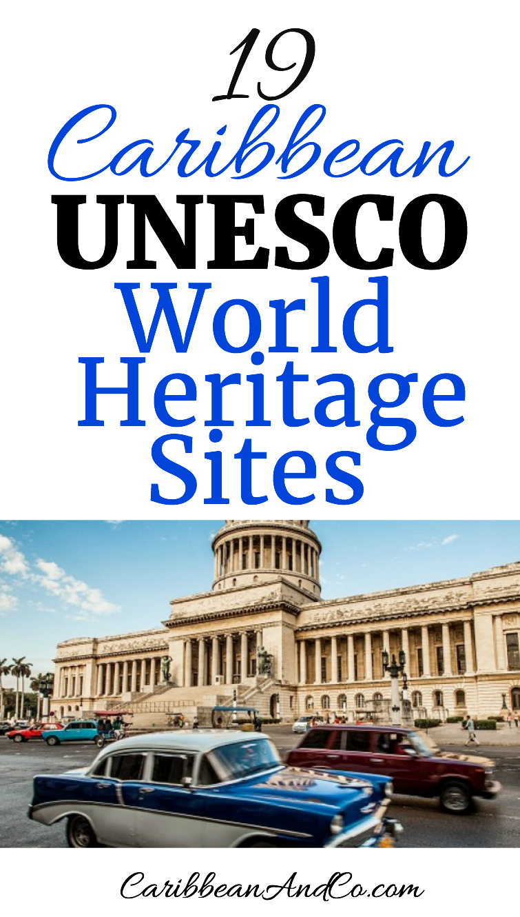Want to experience more culture and heritage when you next travel to the Caribbean for your summer or winter vacation? Then check out the list of 41 Caribbean sites being considered for UNESCO World Heritage Status.