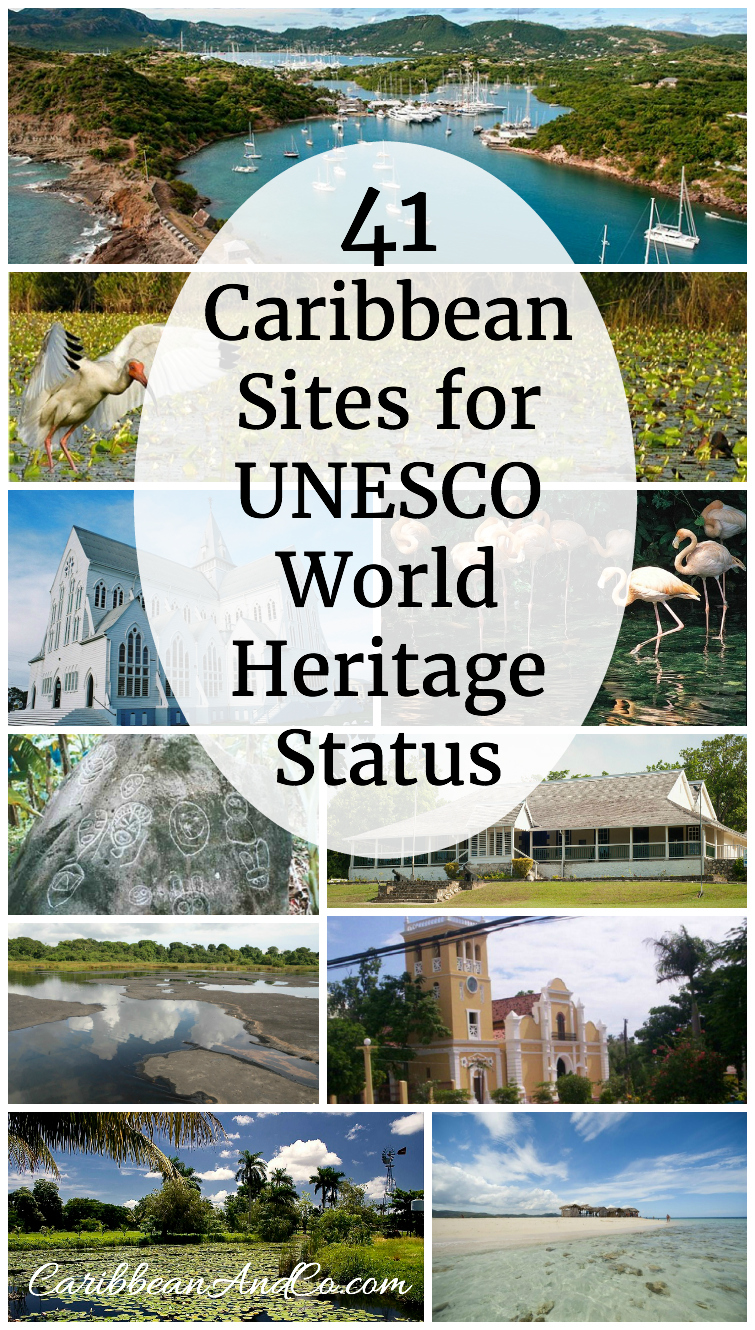 41 caribbean sites for unesco world heritage status for World heritage site list