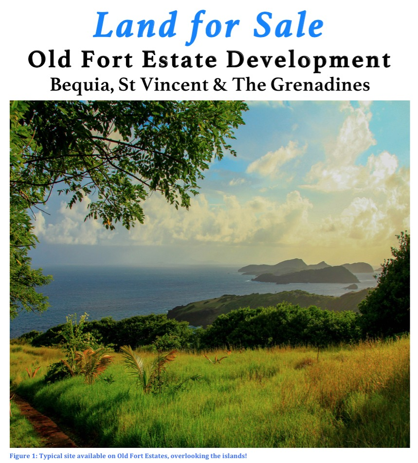 Bequia: Old Fort Estate Development Information Pack