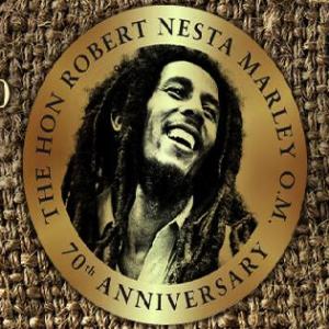 Bob Marley: 70th Birthday Celebration