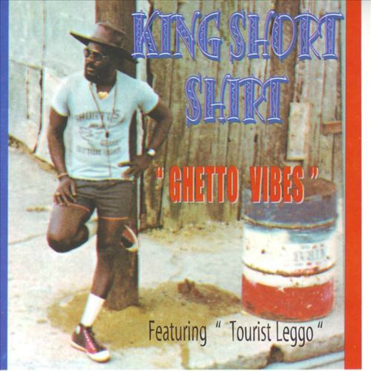 Calypso: King Short Shirt -  Ghetto Vibes album