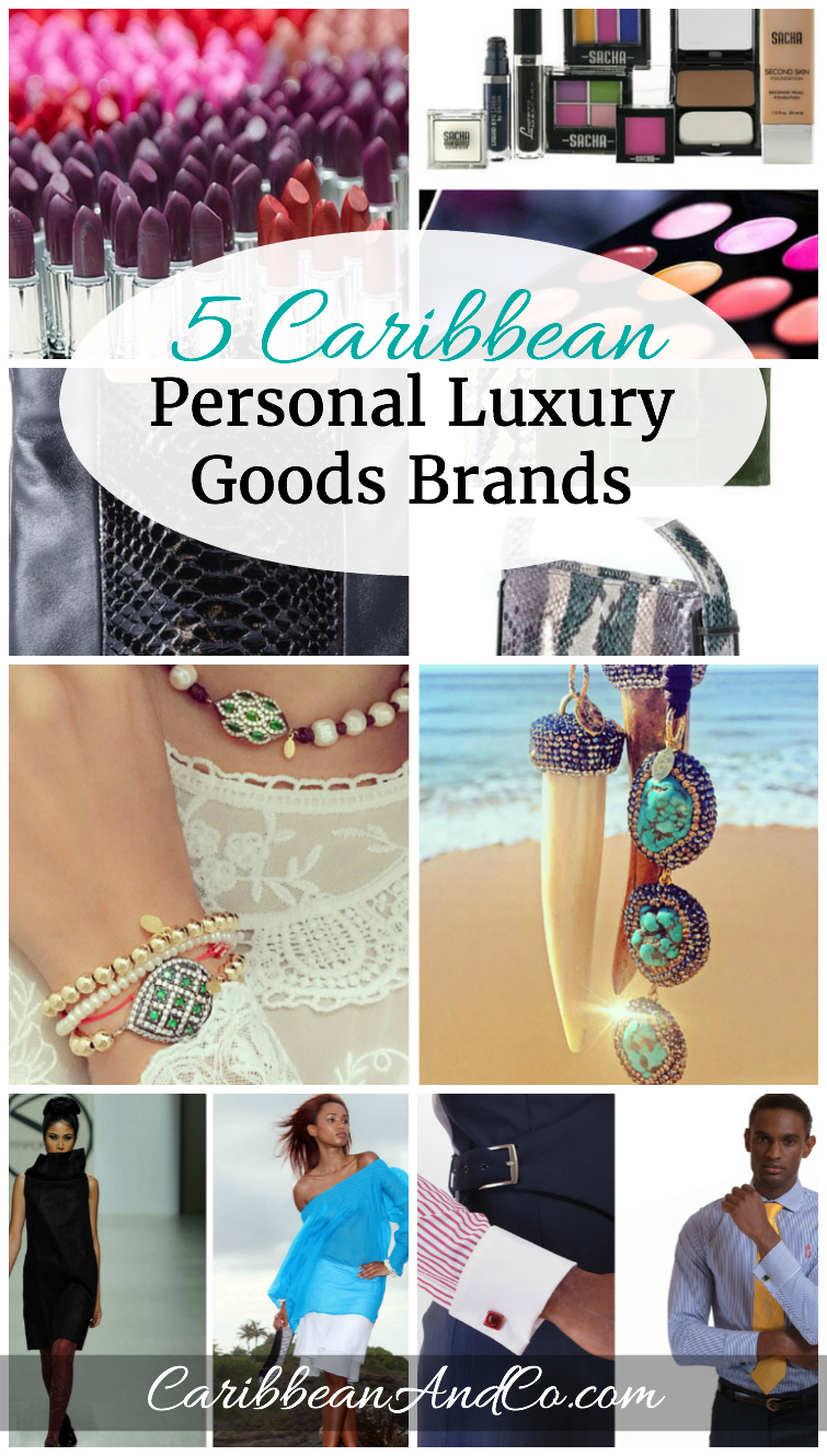 Check out these 5 personal luxury goods brands from the Caribbean with great appeal. The list includes 2 fashion designers, 1 handbag designer, 1 jewelry designer and a cosmetics company.