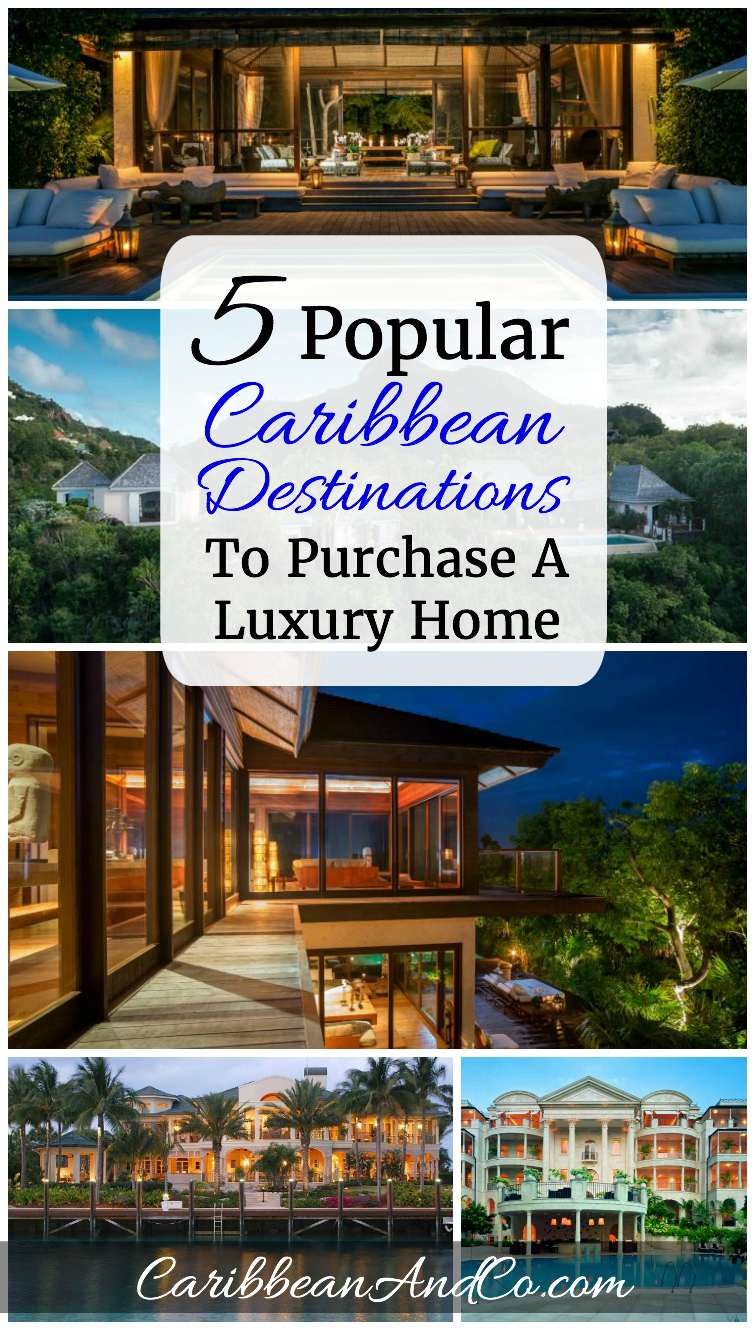 Christie's International Real Estate provides insight on which Caribbean travel destinations are currently the top 5 for purchasing a beautifully designed family luxury home whether for vacation, investment or retirement.