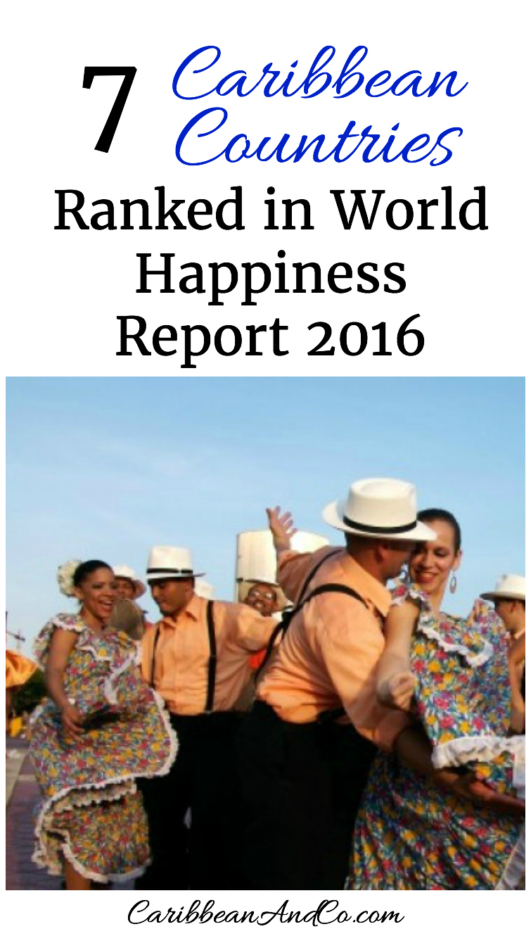 Find out which seven Caribbean territories/countries were ranked in the World Happiness Report 2016 Update.