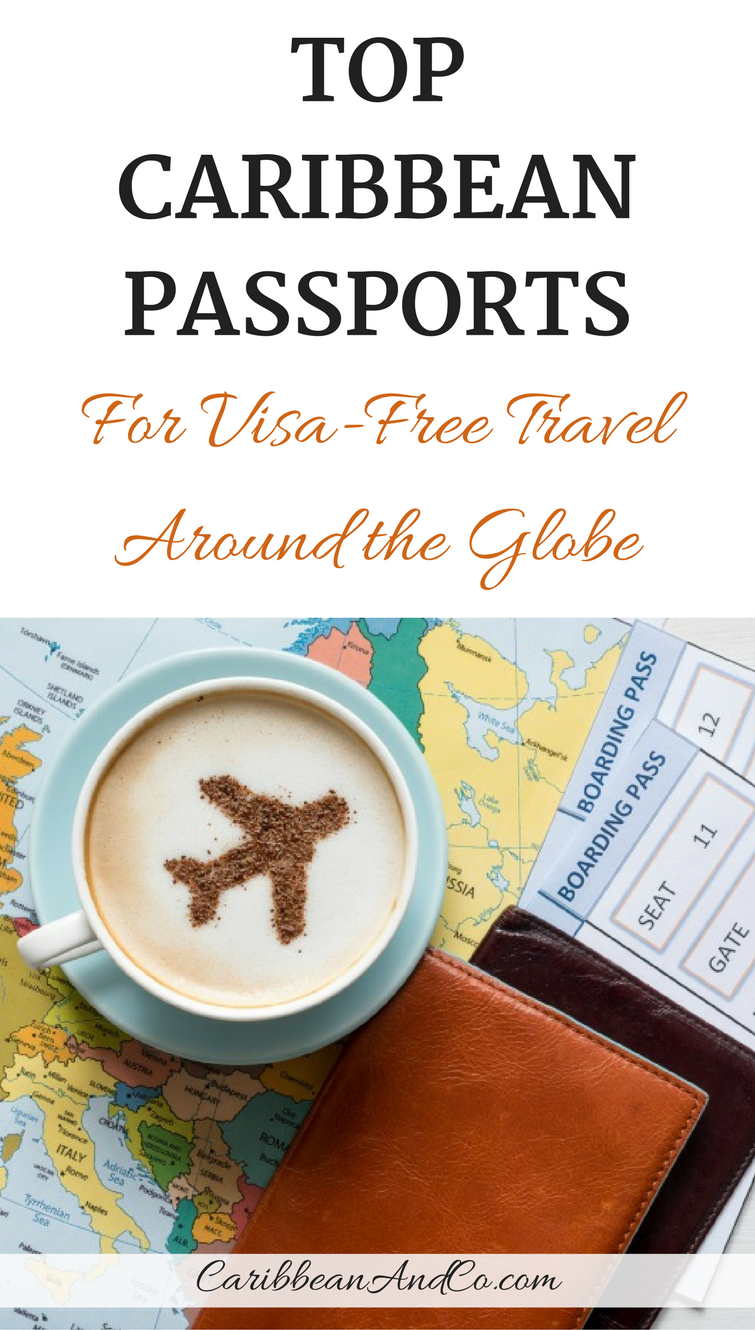 From the Henley & Partners Visa Restrictions Index, discover the best Caribbean passports for visa free travel to 219 destination countries/territories around the globe.