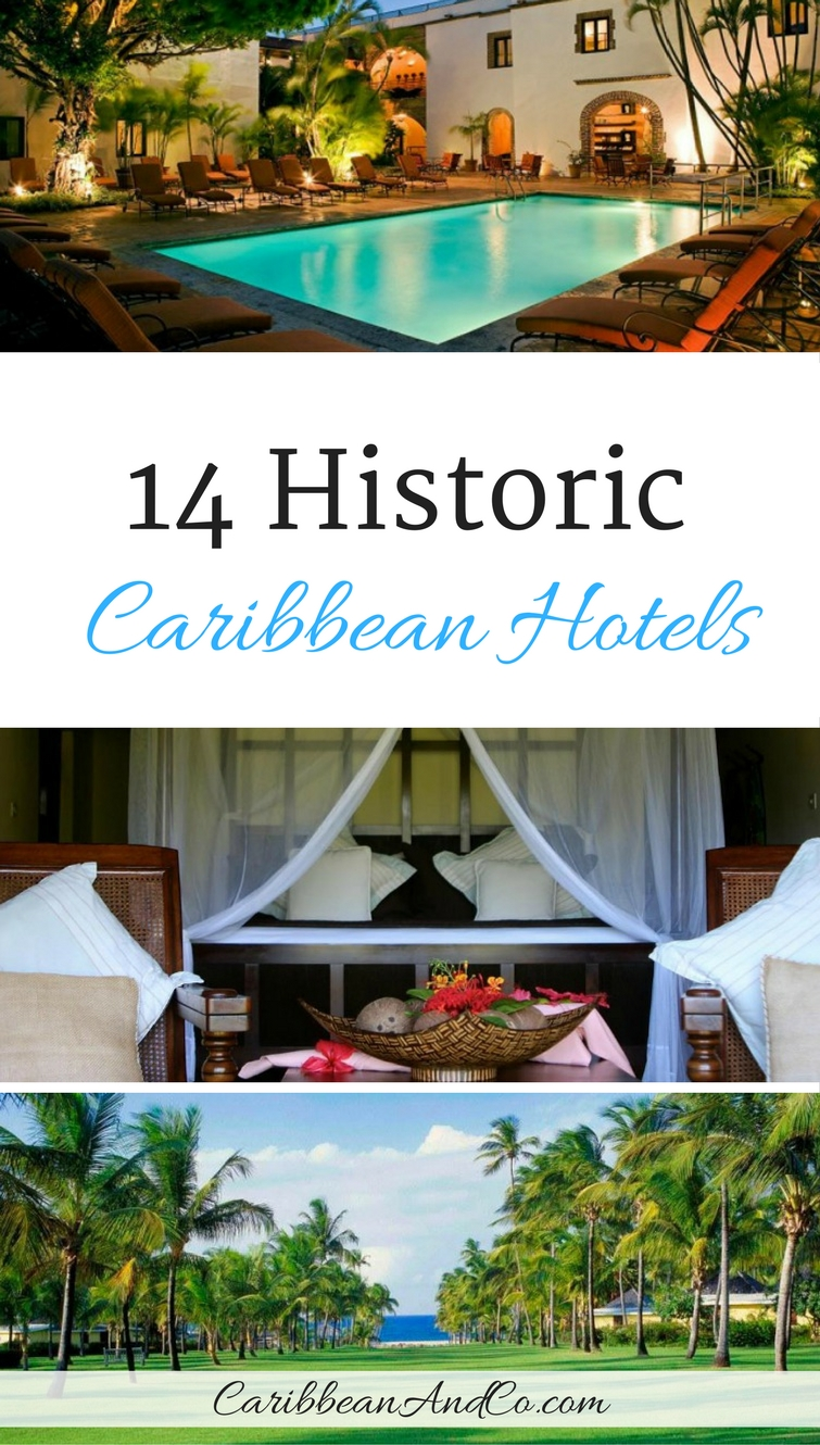 Traveling to the Caribbean for your next vacation? Then consider staying at one of these 14 historic Caribbean hotels.