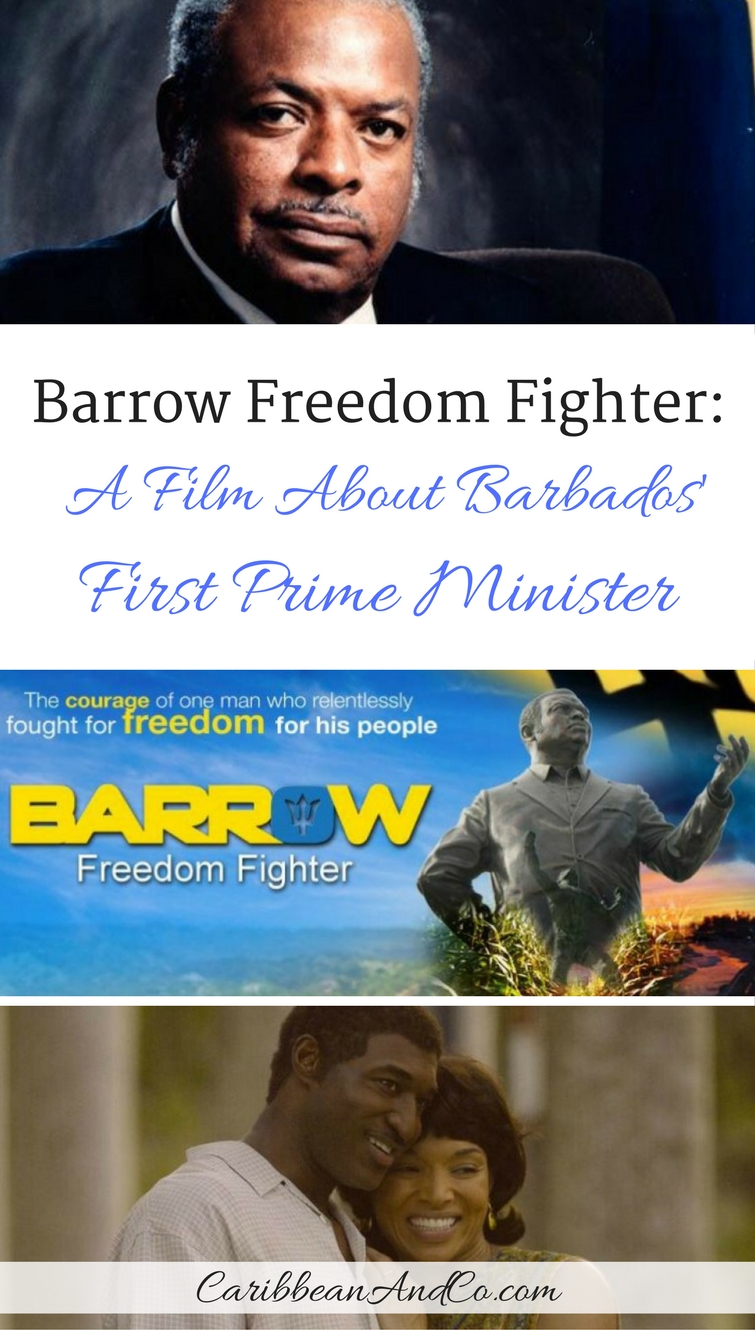 Check out the Barrow Freedom Fighter film which tells the story of The Right Excellent Errol Walton Barrow who successfully lead Barbados to independence on November 30th, 1966 after more than 300 years as a British colony.