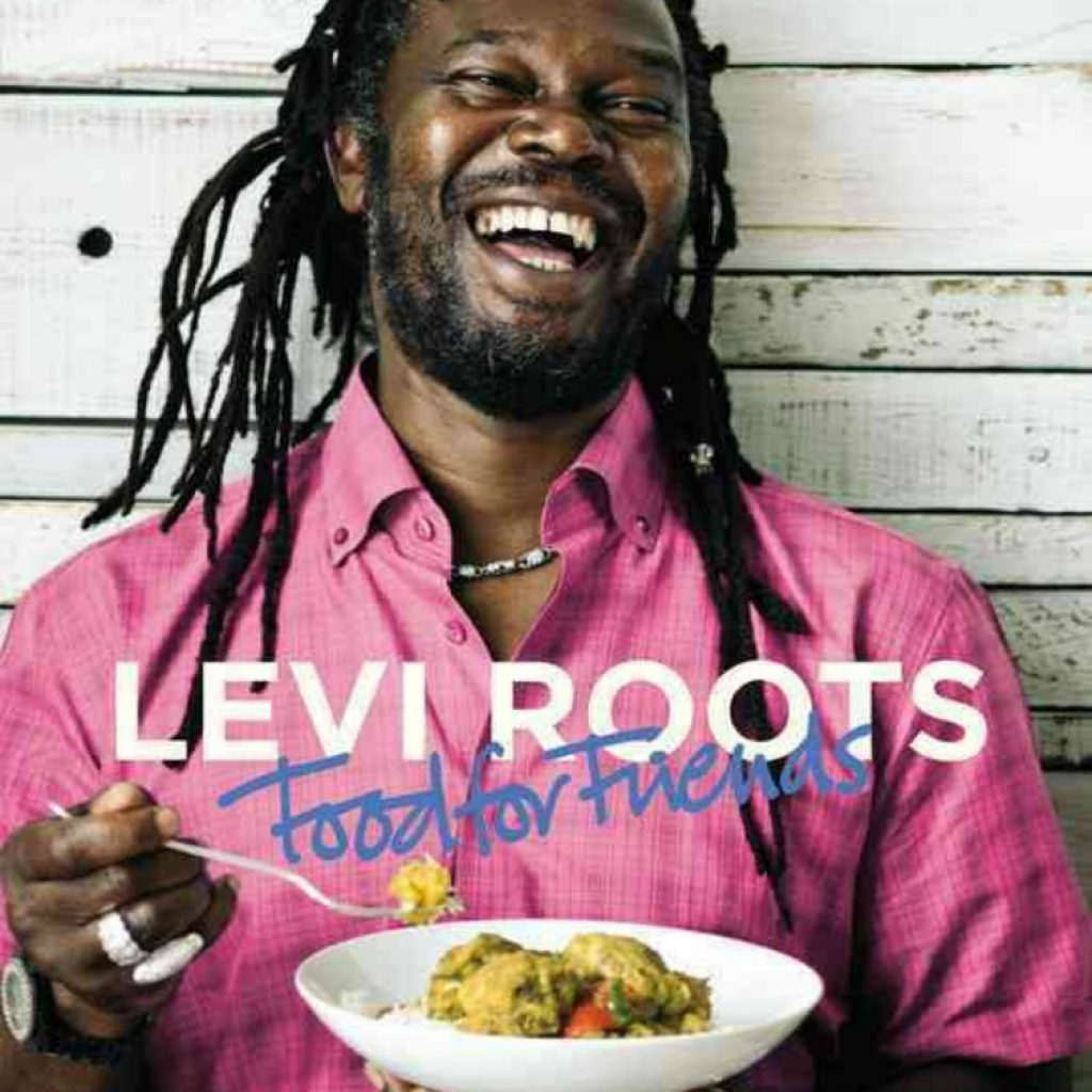 Levi Roots - Food For Friends
