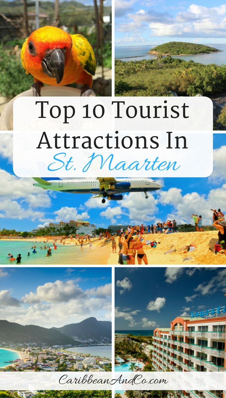 Top 10 Tourist Attractions in St. Maarten