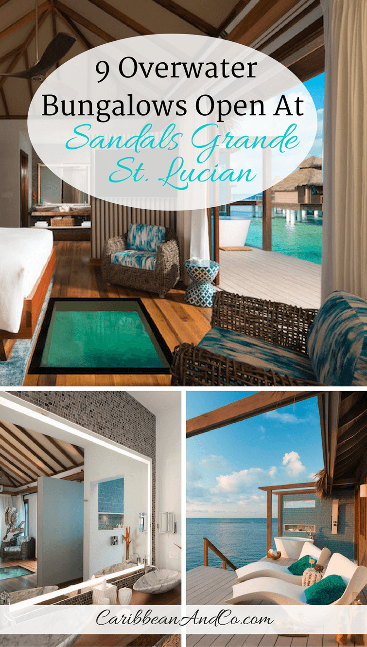 9 Overwater Bungalows Open At Sandals Grande St Lucian