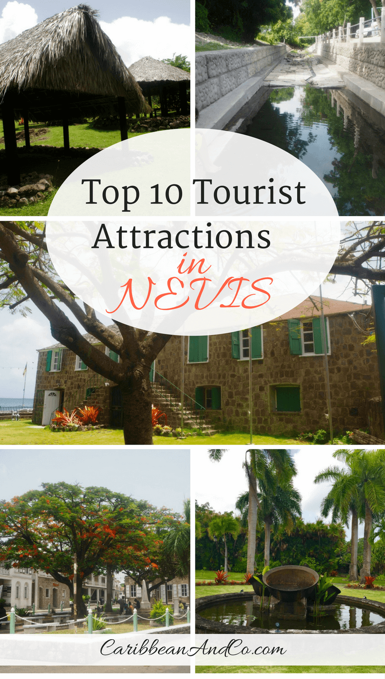 Find out the top 10 tourist attractions in Nevis one of the more charming and unspoiled islands in the Caribbean.