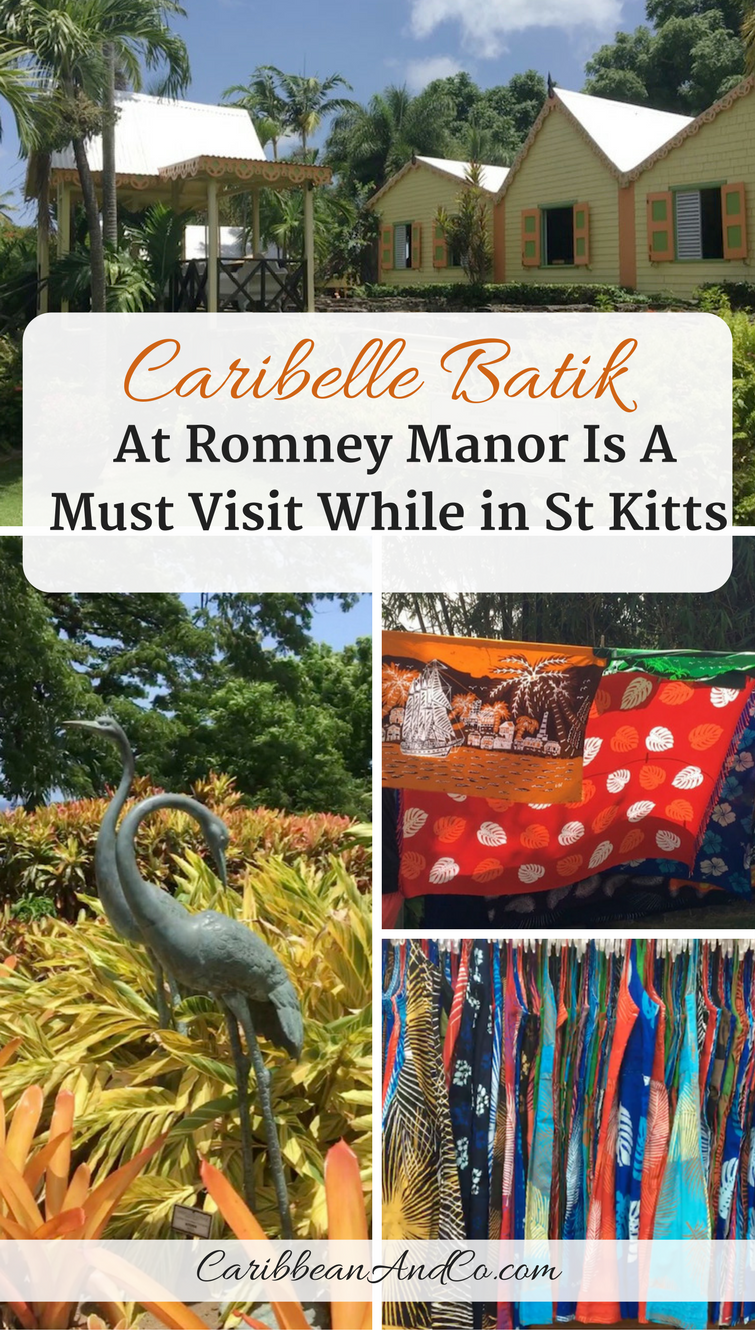 Find out why Caribelle Batik at Romney Manor is a must visit while In St Kitts fpr vacation.  #CCStKitts