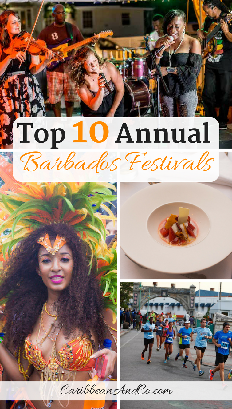 Find out about the top 10 annual Barbados festivals and significant events that help to attract tourists to the island known as the land of flying fish and birthplace of great rums.