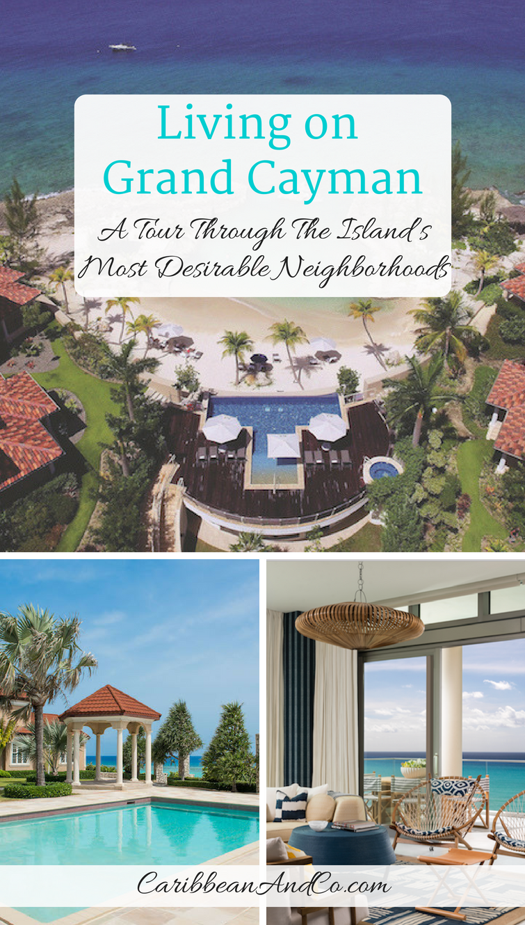 If you are thinking about living on Grand Cayman one of the Cayman Islands, check out this post to take a tour through the island's most desirable neighborhoods.