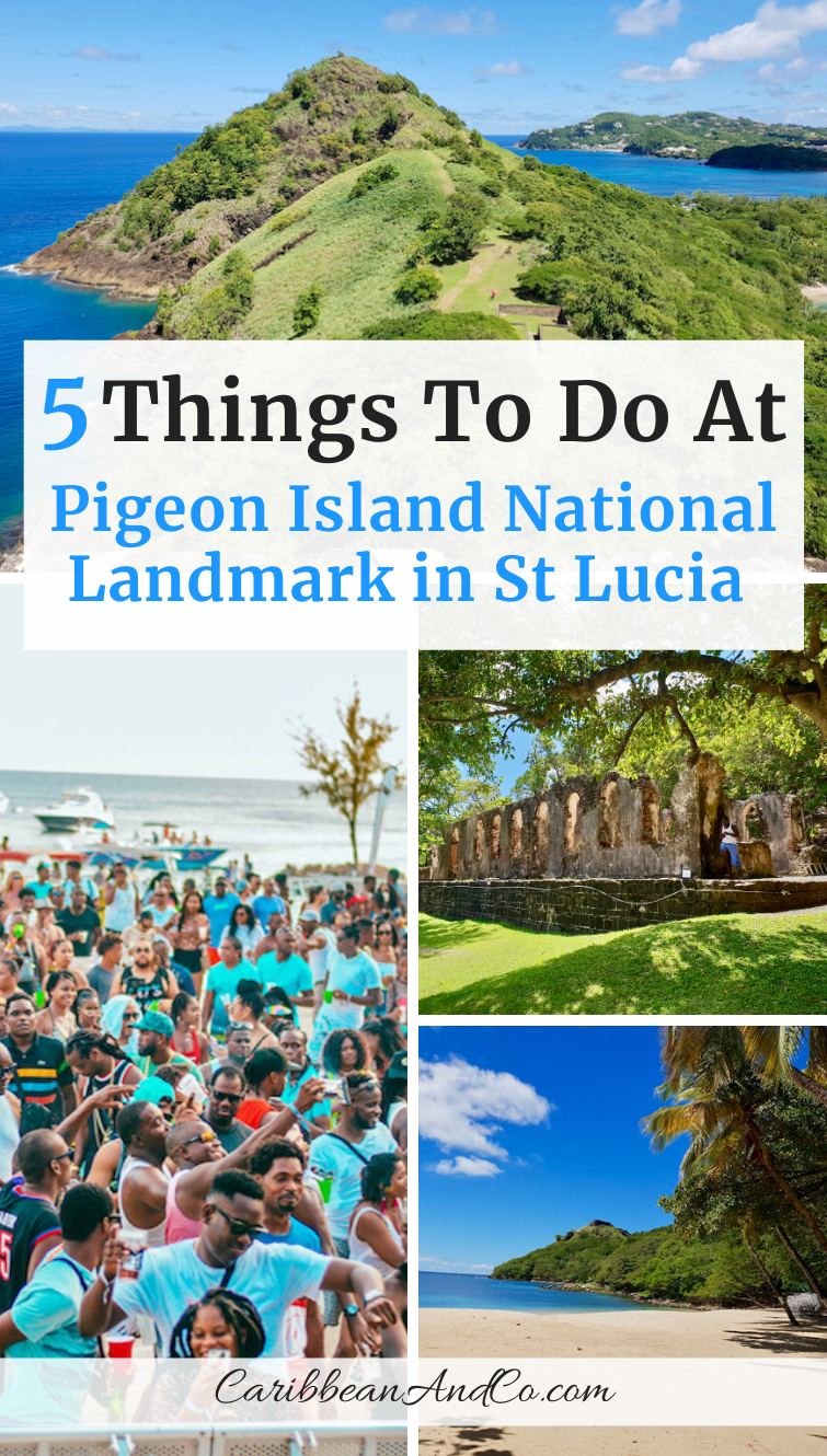 Find out about the history and top things to do at Pigeon Island in St Lucia now named Pigeon Island National Landmark.