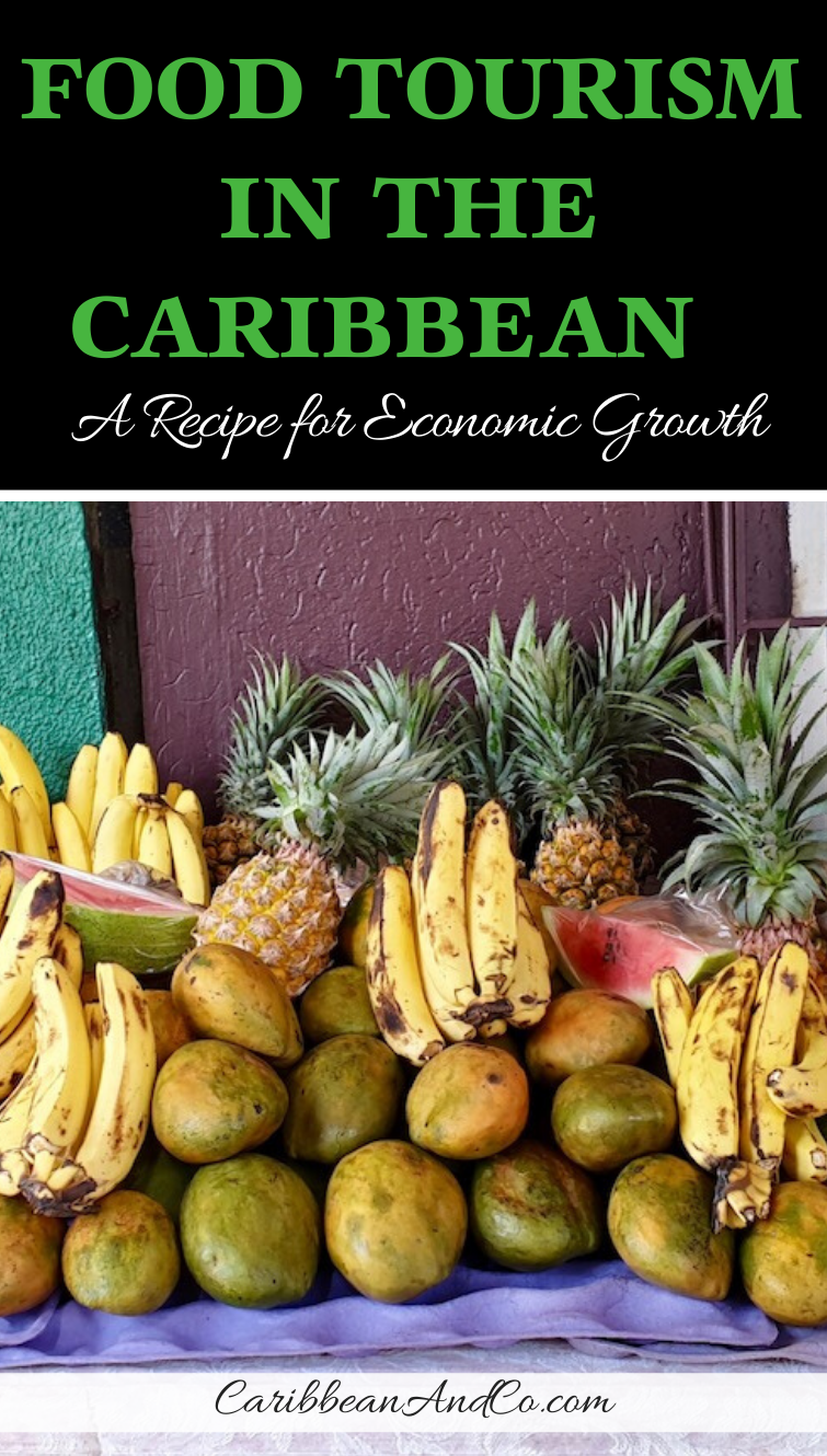 Find out about food travel and food tourism in the Caribbean, which is a recipe for economic growth.