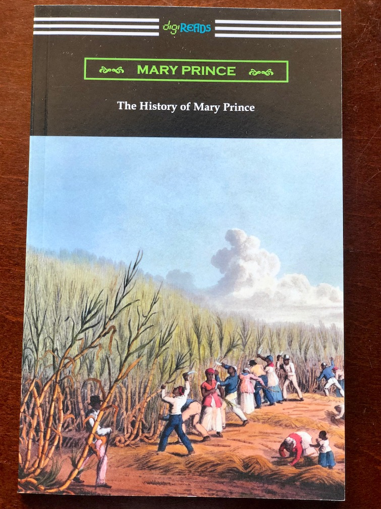 The History of Mary Prince Autobiography.