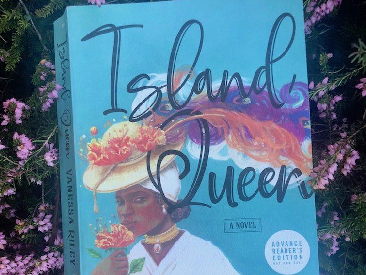 Island Queen a historical fiction novel by Vanessa Riley. Photo Credit: © Ursula Petula Barzey.